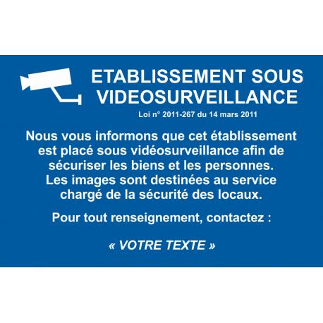 Etablissement sous vidéosurveillance
