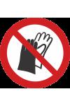 Port de gants interdit