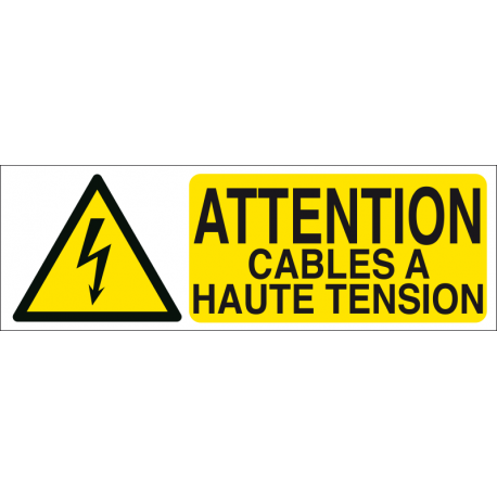 Attention câbles à haute tension