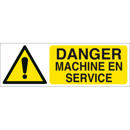 Danger machine en service