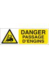 Danger passage d'engins