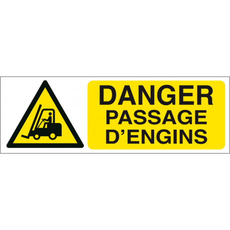 Danger passage d'engins