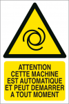 Attention machine automatique