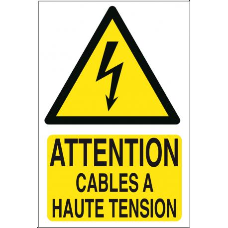 Attention câbles à haute tension
