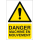 Danger machine en mouvement