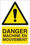Danger machine en mouvement