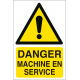 Danger machine en service