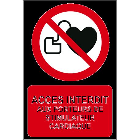 Accès interdit aux porteurs de stimulateur cardiaque