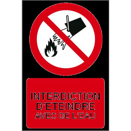 Interdiction d'éteindre avec de l'eau