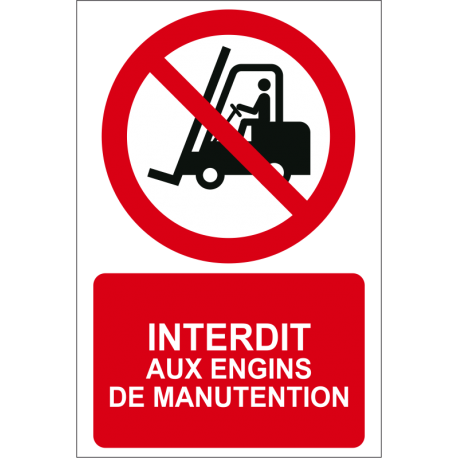 Interdi aux engins de manutention