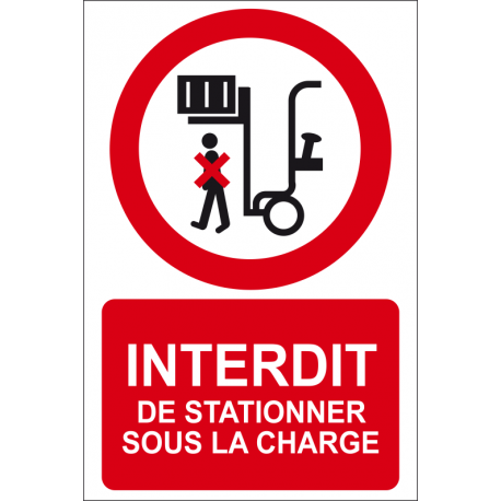 Interdiction de stationner sous la charge
