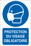 Protection du visage obligatoire