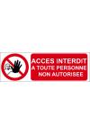 Accès interdit à toute personne non autorisée