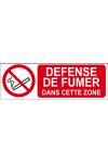 Défense de fumer dans cette zone