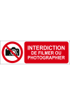 Interdiction de filmer ou photographier