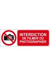 Interdiction de filmer ou photographier