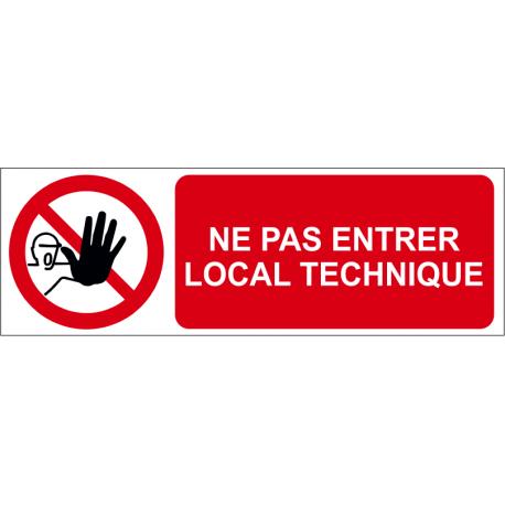 Ne pas entrer local technique