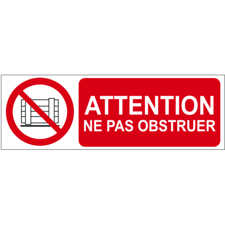Attention ne pas obstruer