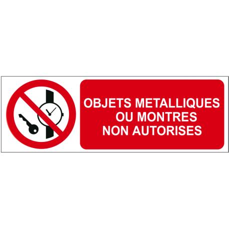 Objets métalliques ou montres non autorisés