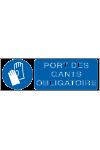 Port des gants obligatoire