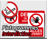 Panneaux/Pictogrammes Interdiction